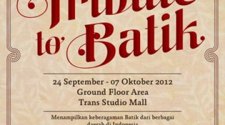 Tribute To Batik 2012 – Trans Studio Mall Bandung