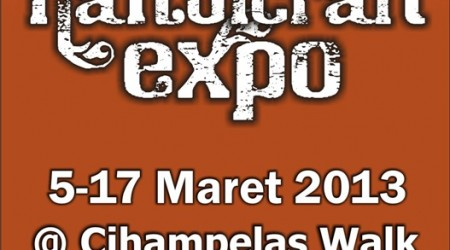 HANDICRAFT EXPO 2013 – Cihampelas Walk Bandung