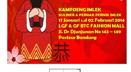 Kampung Imlek 2013 – BTC Fashion Mall Bandung